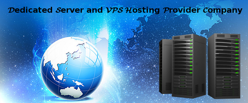 Dedicated Server and VPS Hosting