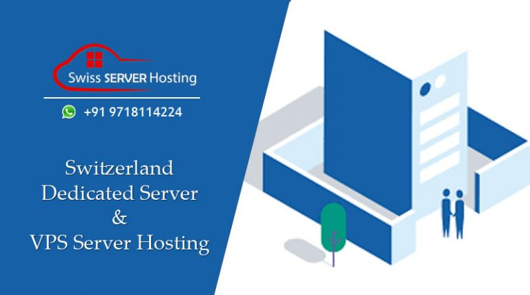 Choose Dedicated Server & VPS Hosting Switzerland Cost-Effective Services