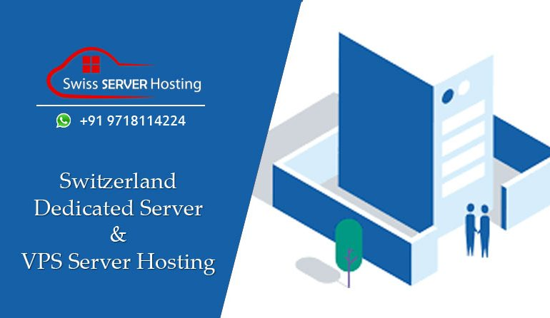 Choose Dedicated Server Hosting Switzerland To Get Cost-Effective Services