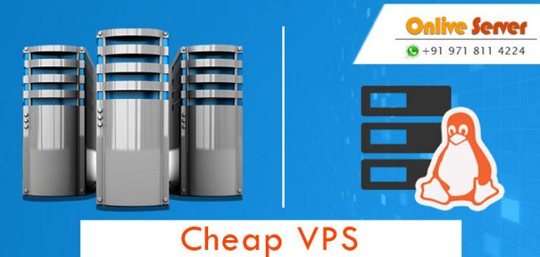 Choosing the Best Cheap VPS Hosting Provider – Onlive Server