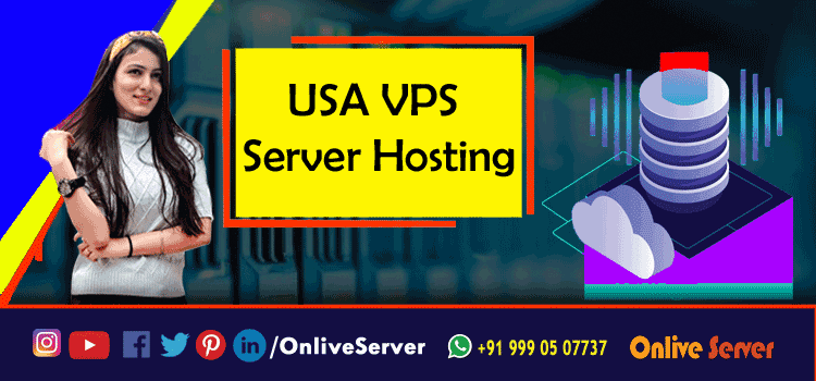 How to Make the Right Choice of USA VPS Hosting?