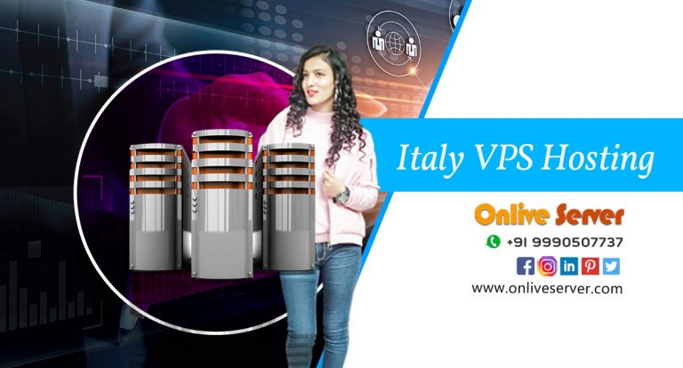 Advantages of Preferring Italy VPS Hosting Plans