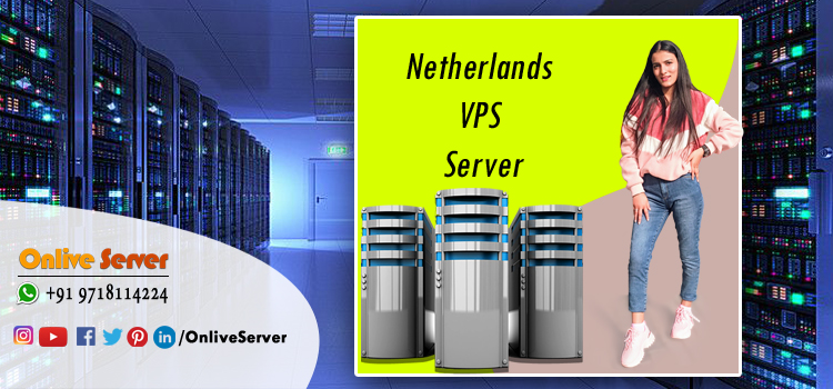 What should you understand by a Netherlands VPS service?